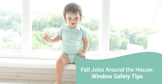 Fall Jobs around the House: Window Safety Tips